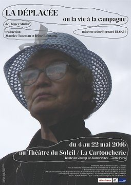 La déplacée ou la vie à la campagne de Bernard Bloch au Théâtre du Soleil