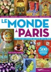 le monde à paris guide