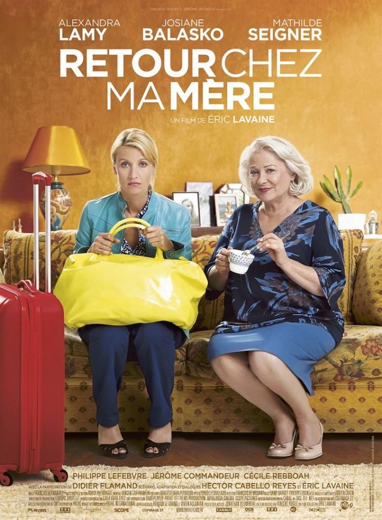 [Critique] du film « Retour chez ma mère » Josiane Balasko éclipse Alexandra Lamy et Mathilde Seigner