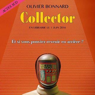 «Collector» d'Olivier Bonnard : un inventaire décevant
