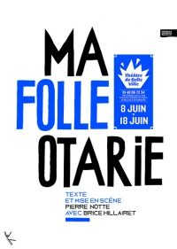 «Ma Folle Otarie» au Belleville