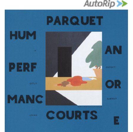 Parquet Courts « Human Performance »