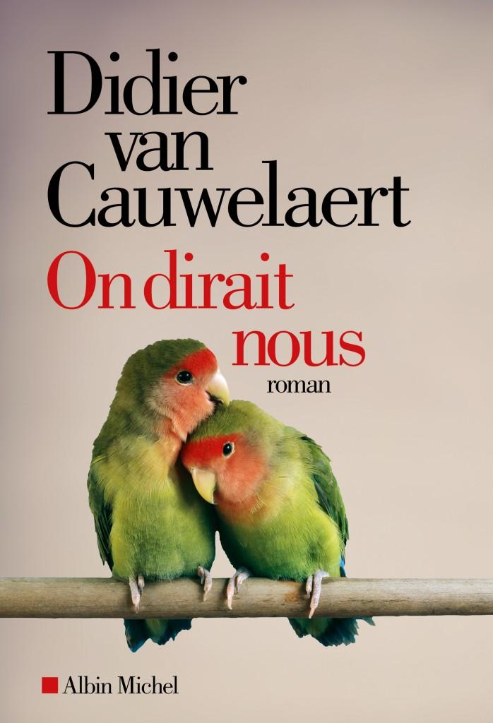 « On dirait nous », roman mystérieux et mystique de Didier Van Cauwelaert