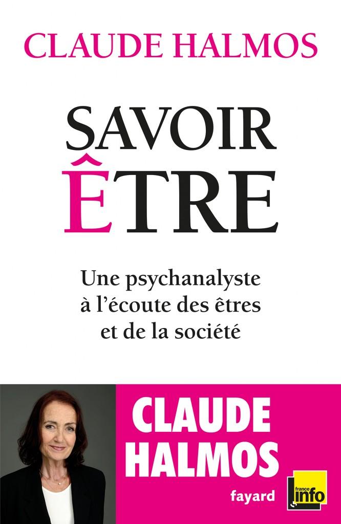 «Savoir être» Claude Halmos