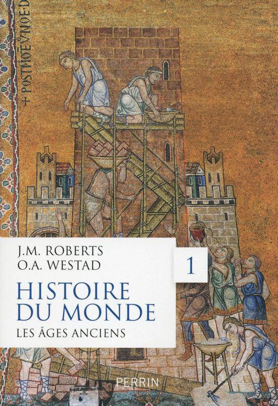 Un monument classique d'histoire ; « L'histoire du monde » de Roberts et Westad