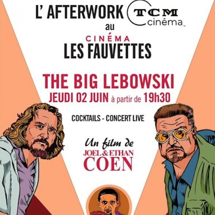 L'Afterwork «The Big Lebowski» du 2 juin au Cinéma Les Fauvettes, et tous les mois