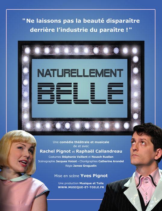 [Avignon Off] «Naturellement Belle» de Rachel Pignot, Raphaël Callandreau