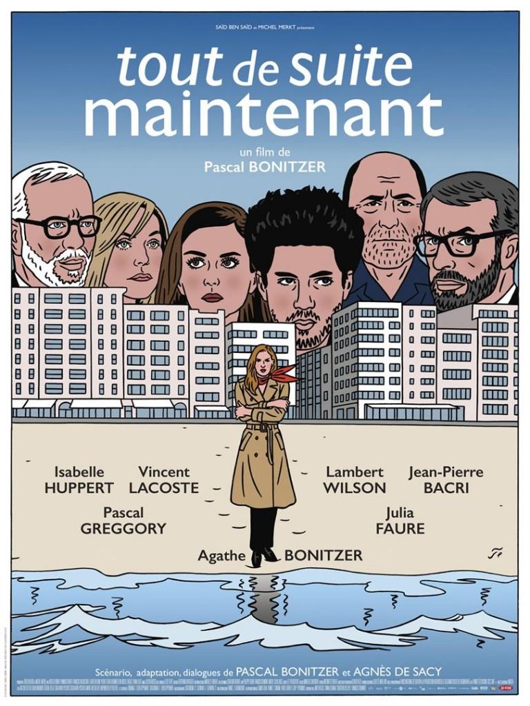 [Critique] du film « Tout de suite maintenant » comédie glacialement singulière de Pascal Bonitzer
