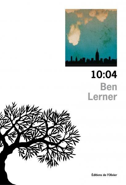 «10:04» de Ben Lerner : la vie bordélique d'un intellectuel à Brooklyn
