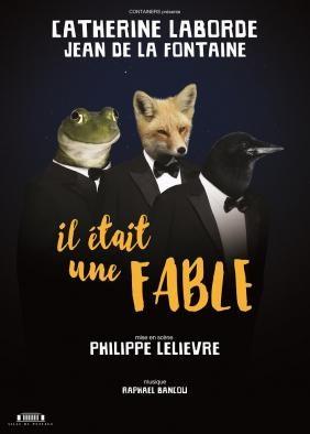 [AVIGNON OFF] Il était une Fable de Philippe Lelièvre