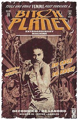 «Bitch Planet tome 1 : Extraordinary machine les femmes se rebellent