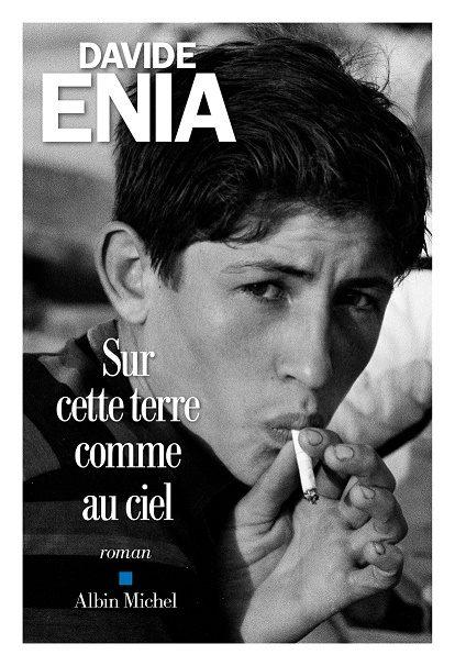 «Sur cette terre comme au ciel», une jeunesse sicilienne par Davide Enia