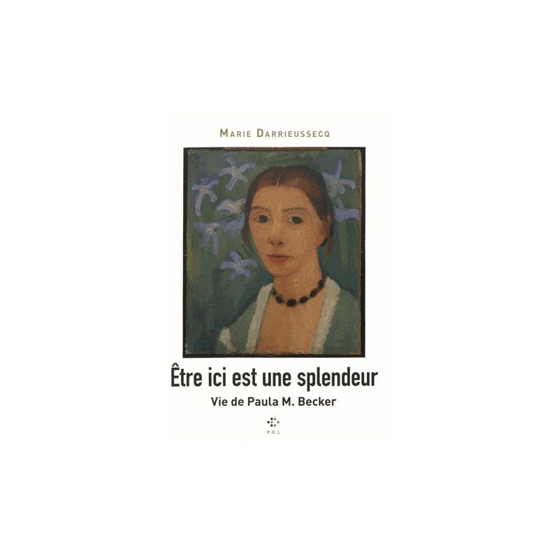 «Etre ici est une splendeur» de Marie Darrieussecq : une histoire d'amour