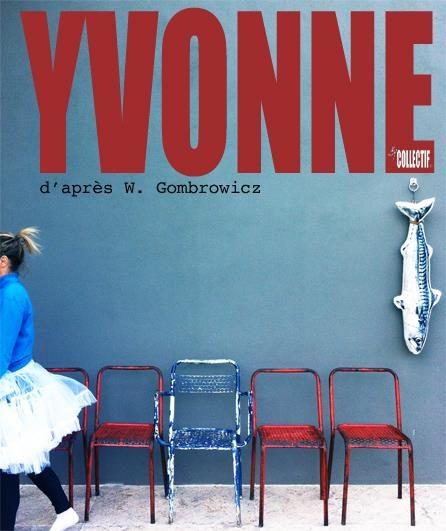 [Avignon off] Décapant «Yvonne» de Witold Gombrowicz au Gilgamesh