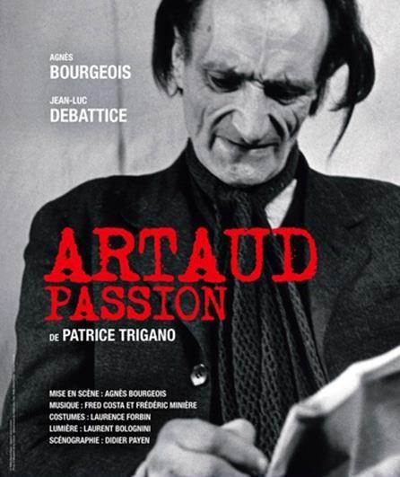 [Avignon OFF] «Artaud passion», de Patrice Trigano
