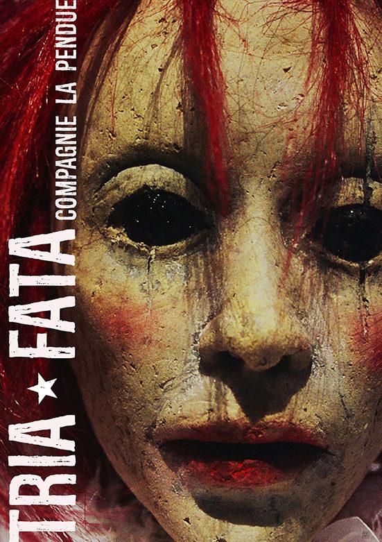 [Live Report Chalon Dans La Rue] «Tria Fata», chef-d'oeuvre de marionnettes, sombre et burlesque