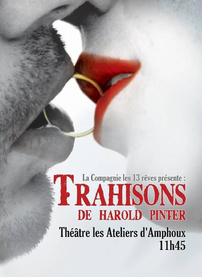 [Avignon OFF] «Trahisons» de Pinter au Ateliers d'Amphoux