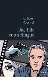 Ollivier Pourriol, «Une fille et un flingue» : Coup de sang dans le milieu du cinéma