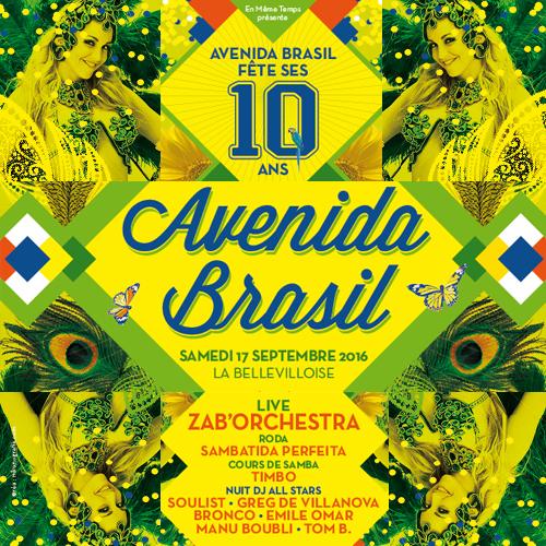 10 ans Avenida brasil