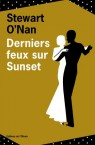 Stewart O'Nan - Derniers feux sur Sunset
