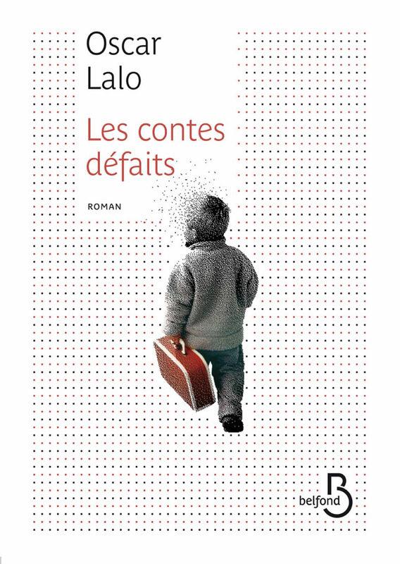 « Les contes défaits », Oscar Lalo ou le souvenir d'enfance
