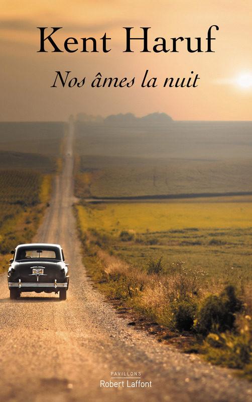 « Nos âmes la nuit » de Kent Haruf : Amour plus vieux, amour heureux