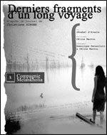 «Derniers Fragments d'un Long Voyage» au Guichet Montparnasse