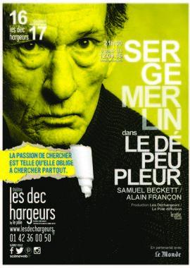 STUPEFIANT SERGE MERLIN DANS LE DEPEUPLEUR DE SAMUEL BECKETT