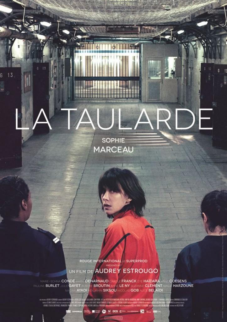 [Critique] du film « La Taularde » Sophie Marceau s'abîme dans l'enfer carcéral