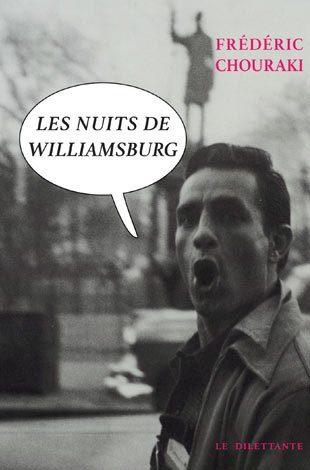 «Les nuits de Williamsburg», itinéraire d'un écrivain parisien frelaté