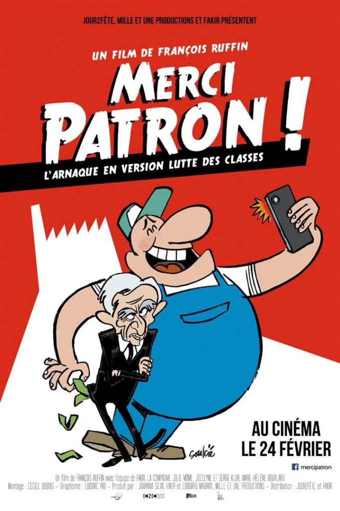 [Critique] DVD du film « Merci Patron » hilarante comédie documentaire de François Ruffin