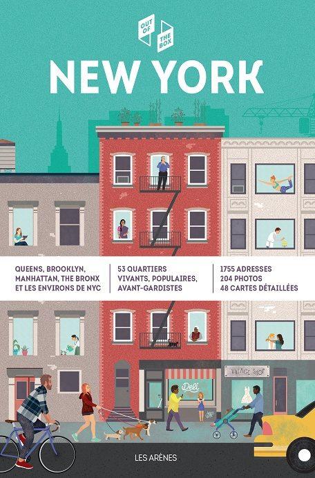 «New York out of the box», un guide pointu et généreux