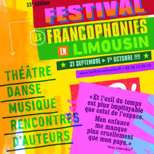Les Francophonies en Limousin : «frénétique parade de mots et de corps lancés à toute allure contre la morosité ambiante»