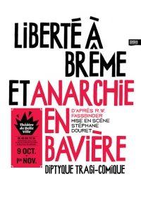 «ANARCHIE EN BAVIÈRE» de Fassbinder au Théâtre de Belleville.