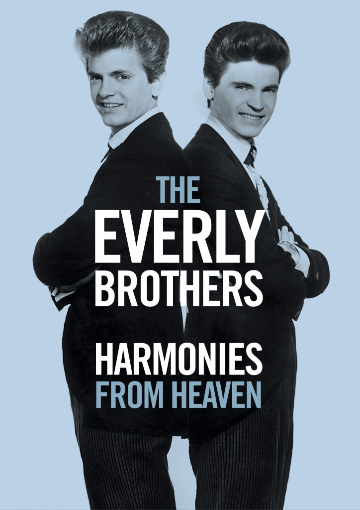 Everly Brothers «Harmonies From Heaven» (Eagle Vision)