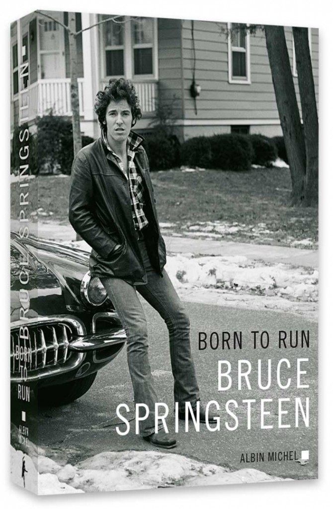 Bruce Springsteen « Born To Run » Albin Michel