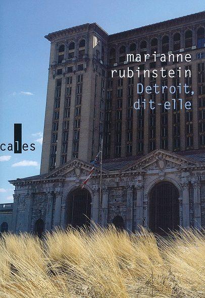 «Detroit dit-elle» : Cancer dans la civilisation par Marianne Rubinstein