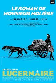 'LE ROMAN DE MONSIEUR MOLIÈRE» de Boulganov au Lucernaire