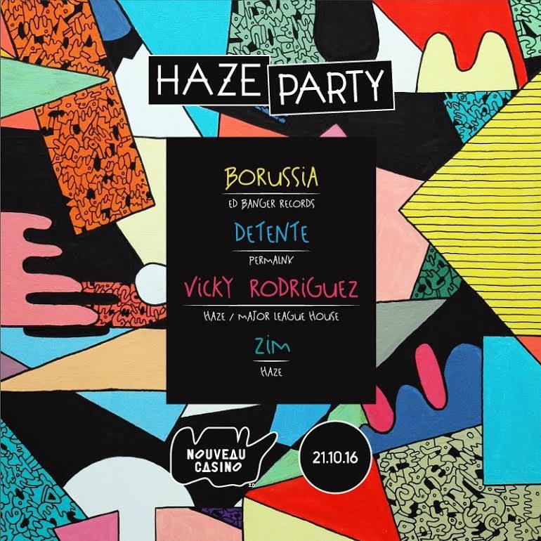 Gagnez 2×2 places pour HAZE PARTY avec Borussia, Detente, Vicky Rodriguez & Zim au Nouveau Casino le vendredi 21 octobre