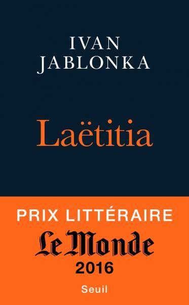 Le Prix Médicis 2016 : Laëtitia ou la fin des hommes d'Ivan Jablonka