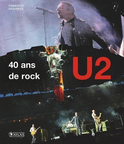 U2 40 ans de Rock et iNNOCENCE + eXPERIENCE Live