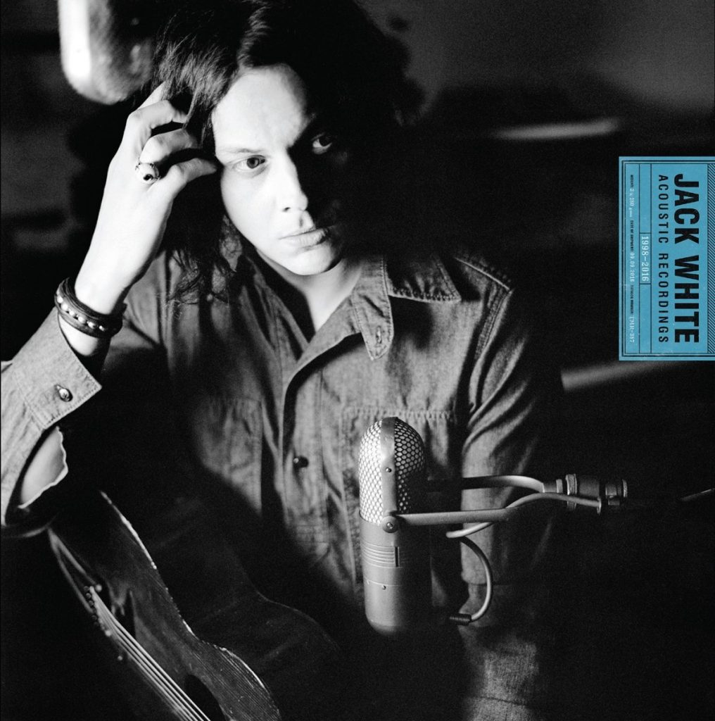 Jack White Acoustic Recordings 1998 – 2016- XL-Recordings