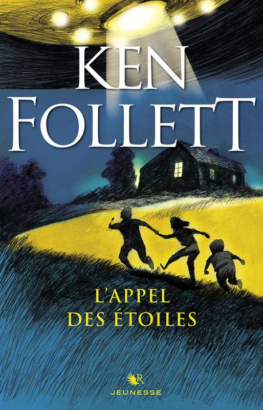 «L'appel des étoiles», le roman pour enfants de Ken Follett enfin traduit