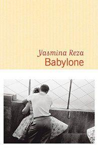 Le prix Renaudot attribué à Yasmina Reza pour Babylone