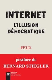 «Internet, l'illusion démocratique», le groupe Ippolita met en garde contre les fantasmes de démocratie directe