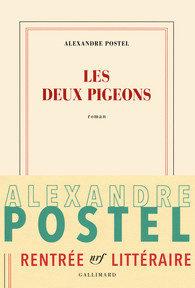 «Les Deux Pigeons» : Les amours ordinaires d'Alexandre Postel