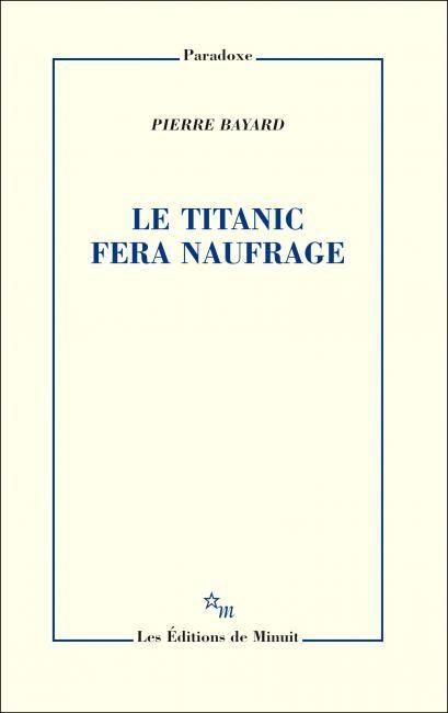 « Le Titanic fera naufrage » : s'appuyer sur la littérature pour prédire l'avenir