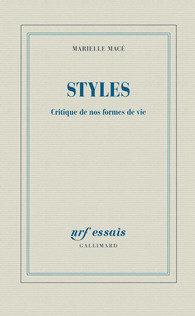 « Styles », Marielle Macé tente de faire le lien sociologie et lifestyle