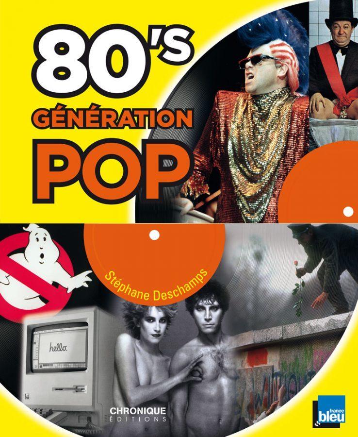 80's Génération pop : Les années Mitterrand vues par le journaliste Stéphane Deschamps
