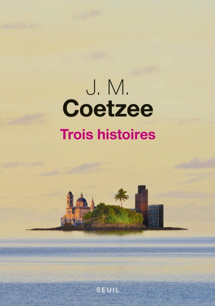 Trois Histoires de J.M.Coetzee : court mais efficace
